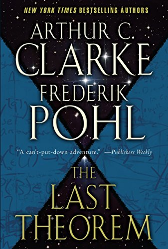 The Last Theorem (0345470230) by Arthur C. Clarke; Frederik Pohl