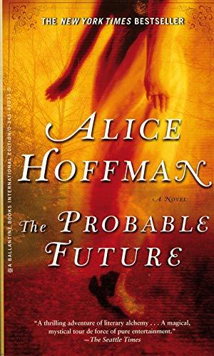 9780345470713: Probable Future