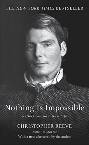 9780345470737: Nothing is Impossible: Reflections on a New Life