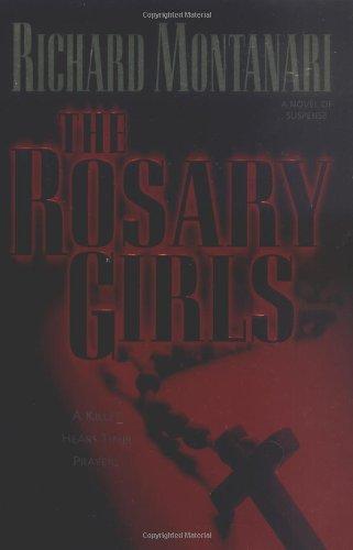 9780345470959: The Rosary Girls: A Novel of Suspense