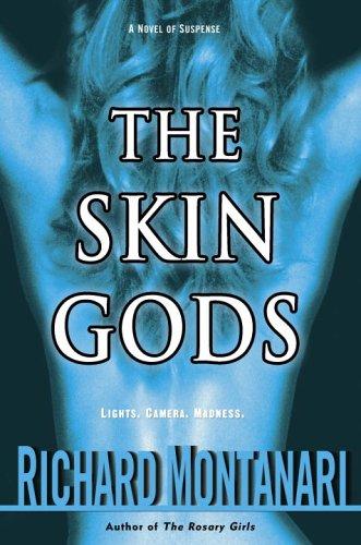 9780345470973: The Skin Gods: A Novel of Suspense