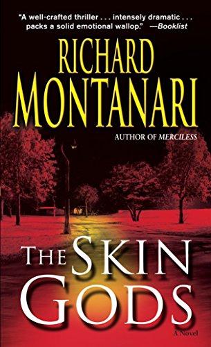 9780345470980: The Skin Gods: A Novel (Jessica Balzano & Kevin Byrne)