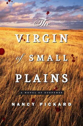 9780345470997: The Virgin of Small Plains: A Novel of Suspense