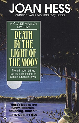 9780345471710: Death by the Light of the Moon (Claire Malloy Mysteries, No. 7)