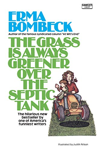 9780345471727: The Grass Is Always Greener over the Septic Tank