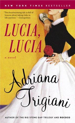 9780345472441: Lucia, Lucia: A Novel