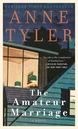 9780345472458: The Amateur Marriage: A Novel