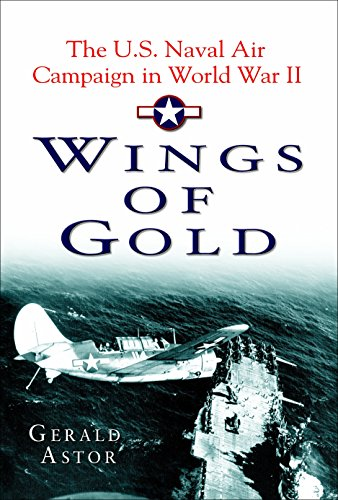 9780345472526: Wings of Gold: The U.S. Naval Air Campaign in World War II