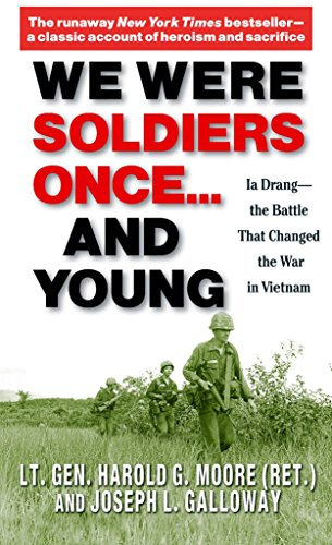 9780345472649: We Were Soldiers Once... and Young: Ia Drang - The Battle That Changed the War in Vietnam