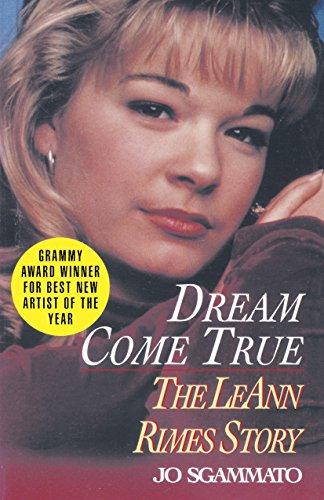 9780345472762: Dream Come True: The LeAnn Rimes Story