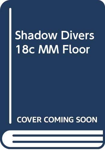 Shadow Divers 18c MM Floor (0345474368) by Robert Kurson