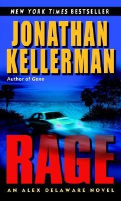RAGE (ALEX DELAWARE, NO 19): JONATHAN KELLERMAN