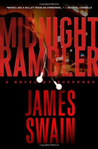MIDNIGHT RAMBLER (SIGNED): Swain, James