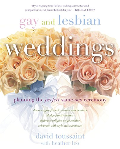 9780345475749: Gay and Lesbian Weddings: Planning the Perfect Same-Sex Ceremony