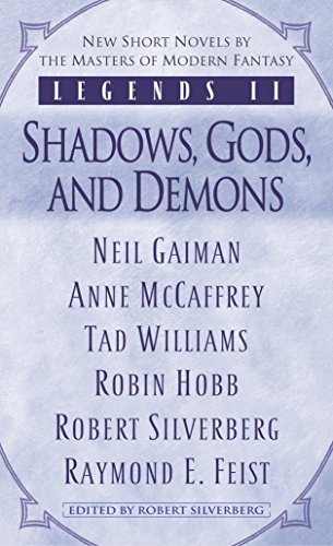 Legends II: Shadows, Gods, and Demons: Robin Hobb; Anne