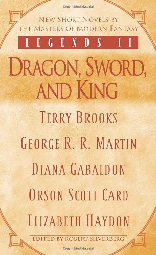 9780345475787: Legends II: Dragon, Sword, and King