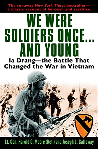 9780345475817: We Were Soldiers Once...and Young: Ia Drang - The Battle That Changed the War in Vietnam