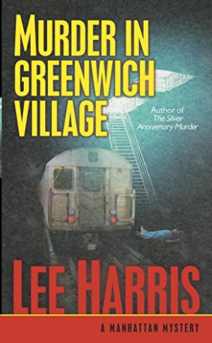 Murder in Greenwich Village: A Manhattan Mystery (Manhattan Mysteries (Paperback)) (0345475968) by Lee Harris