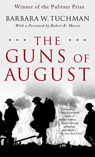 9780345476098: The Guns of August: The Pulitzer Prize-Winning Classic about the Outbreak of World War I