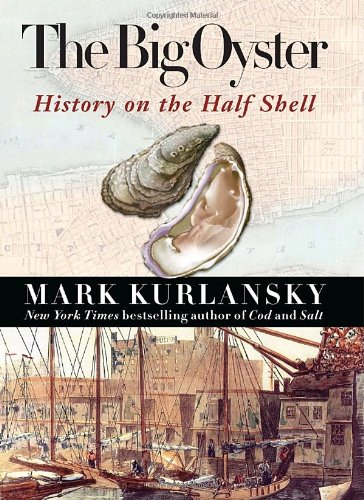 9780345476388: The Big Oyster: History on the Half Shell