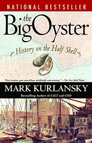 9780345476395: The Big Oyster: History on the Half Shell