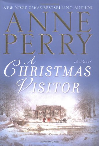 A Christmas Visitor (The Christmas Stories): Anne Perry