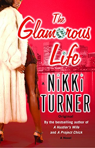 9780345476838: The Glamorous Life: A Novel