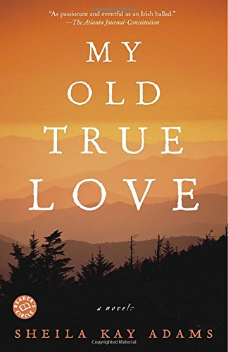 9780345476951: My Old True Love: A Novel