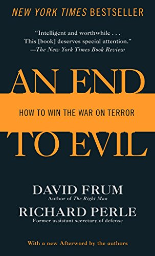 9780345477170: An End to Evil: How to Win the War on Terror