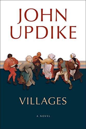 Villages: A Novel: John Updike