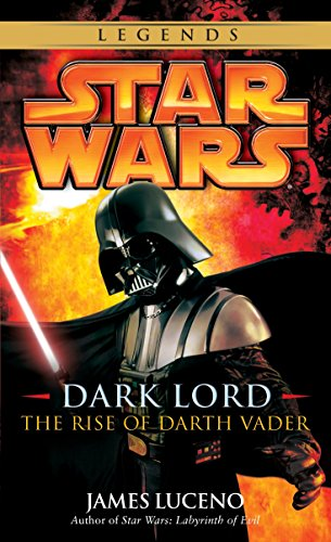 9780345477330: Star Wars Dark Lord: The Rise of Darth Vader