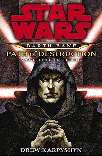 9780345477361: Darth Bane: Path of Destruction: A Novel of the Old Republic (Star Wars)
