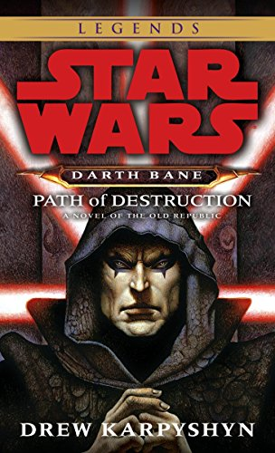 9780345477378: Path of Destruction: A Novel of the Old Republic (Star Wars: Darth Bane)