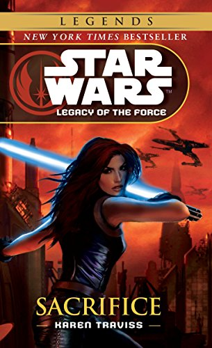 9780345477415: Sacrifice (Star Wars: Legacy of the Force)