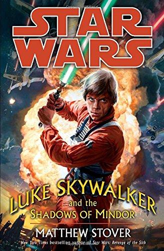 9780345477446: Luke Skywalker and the Shadows of Mindor (Star Wars (Del Rey))