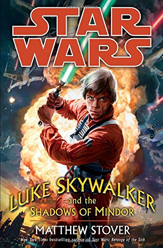 9780345477446: Luke Skywalker and the Shadows of Mindor (Star Wars)