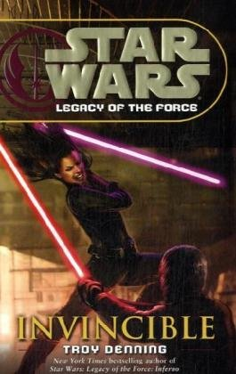 9780345477460: Invincible: Invincible (Us) (Star Wars: Legacy of the Force)