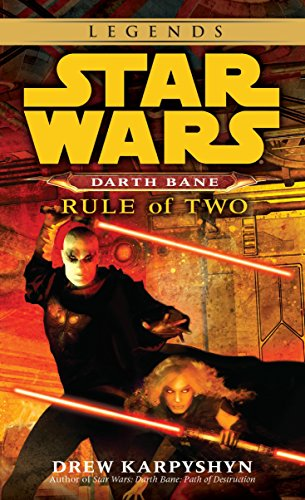 9780345477491: Rule of Two (Star Wars: Darth Bane, Book 2)