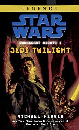9780345477507: Coruscant Nights I: Jedi Twilight (Star Wars)