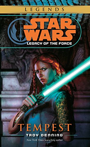 Star Wars : Tempest - Legacy of the Force (A Del Rey Books Mass Market Original)