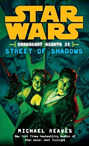 9780345477545: Street of Shadows (Star Wars: Coruscant Nights II)