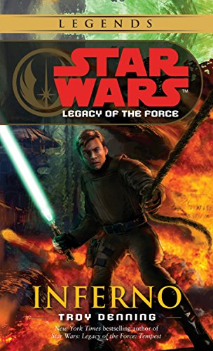 9780345477552: Inferno (Star Wars: Legacy of the Force, Book 6)