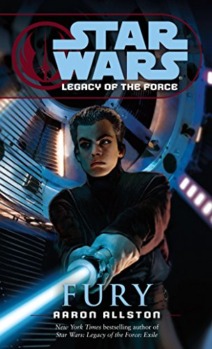 9780345477569: Fury (Star Wars: Legacy of the Force, Book 7)