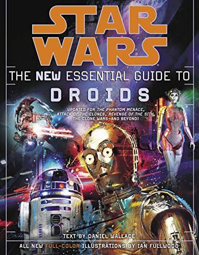 9780345477590: The New Essential Guide to Droids (Star Wars)
