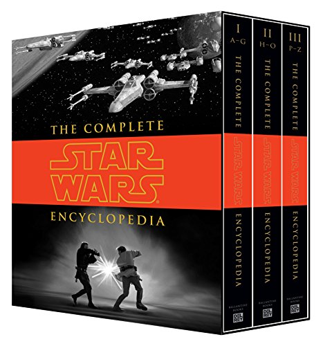 The Complete Star Wars Encyclopedia: Sansweet, Stephen J.; Hidalgo, Pablo; Vitas, Bob; Wallace, ...