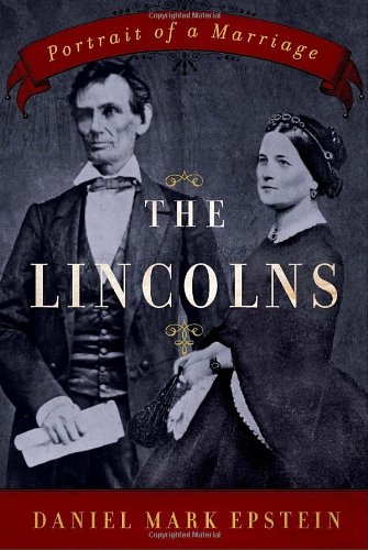 9780345477996: The Lincolns: Portrait of a Marriage