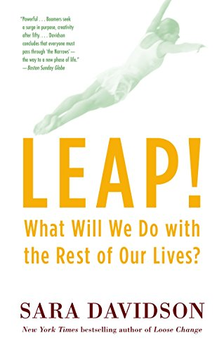 9780345478092: Leap!: What Will We Do with the Rest of Our Lives?