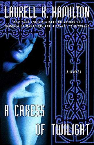 A Caress of Twilight (Meredith Gentry, Book 2): Hamilton, Laurell K.