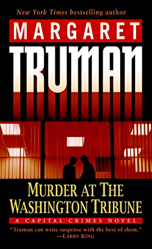 9780345478207: Murder at the Washington Tribune: A Capital Crimes Novel