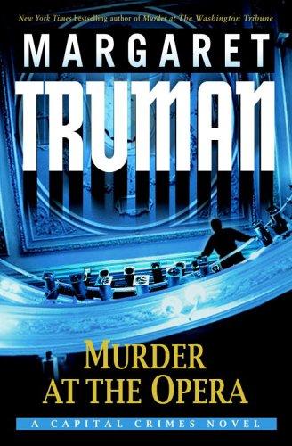 9780345478214: Murder at the Opera: A Capital Crimes Novel
